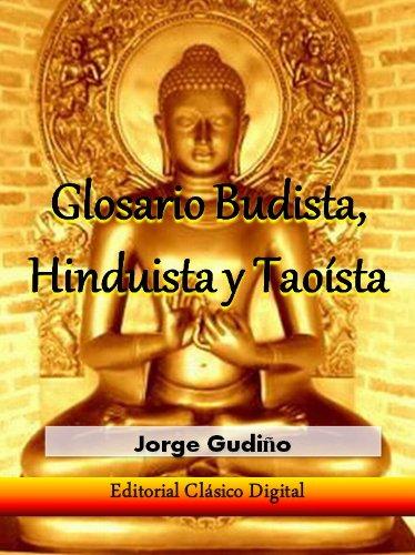 Glosario del budismo, hinduismo y taoismo (Enciclopedia visual nº 1)