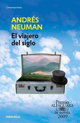 Portada del libro El Viajero del Siglo / Traveler of the Century: A Novel