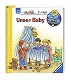 Unser Baby (Wieso? Weshalb? Warum? junior, Band 12) - Angela Weinhold