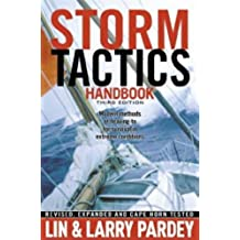 Storm Tactics: Modern Methods of Heaving-to for Survival in Extreme Conditions, 3rd Edition (English Edition)