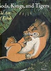 Gods, Kings and Tigers: Art of Kotah (African, Asian & Oceanic Art S.)