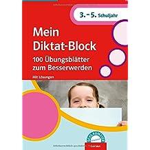 Schlaumeier empfiehlt: Mein Diktat-Block: 100 Übungsblätter zum besser werden 3.-5. Klasse