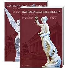 Nationalgalerie Berlin: Das 19. Jahrhundert. Bestandskatalog der Skulpturen. Staatliche Museen zu Berlin