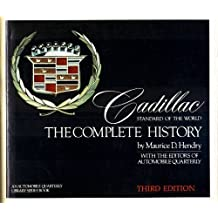 Cadillac: Standard of the world : the complete history (Automobile quarterly library series)
