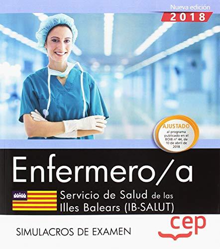 Enfermero/a. Servicio de Salud de las Illes Balears (IB-SALUT). Simulacros de examen