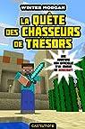 Minecraft, tome 4 : La Quête des chasseurs de trésors par Morgan