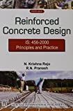 Reinforced Concrete Design: Principles and Practice by Raju N. Krishna (2009-04-30)
