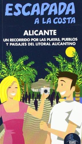 Escapada a la Costa Alicante (Escapada Azul (gaesa))