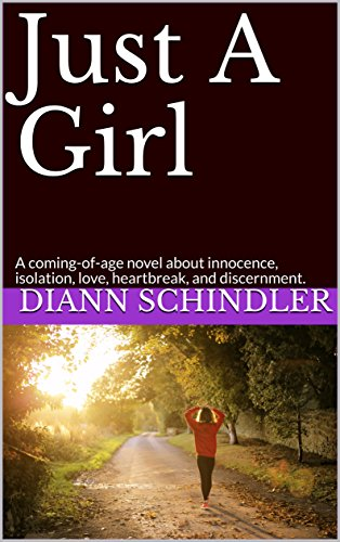 just-a-girl-a-coming-of-age-novel-about-innocence-isolation-love-heartbreak-and-discernment-english-