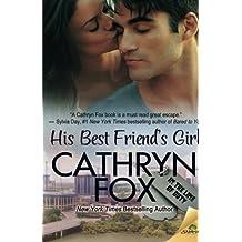 His Best Friend's Girl by Cathryn Fox (2015-10-27)
