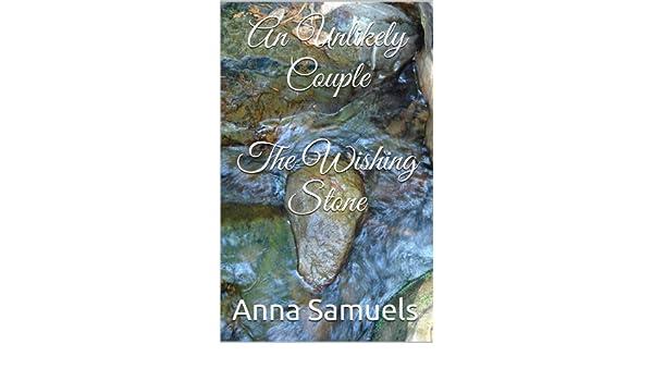 An unlikely couple the wishing stone ebook anna samuels amazon an unlikely couple the wishing stone ebook anna samuels amazon kindle store fandeluxe Epub