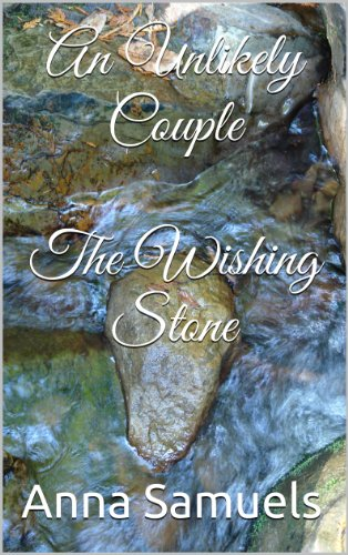 An unlikely couple the wishing stone ebook anna samuels amazon an unlikely couple the wishing stone by samuels anna fandeluxe Epub