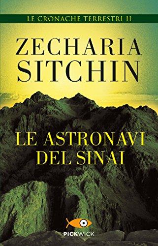 Le astronavi del Sinai: Le cronache terrestri II