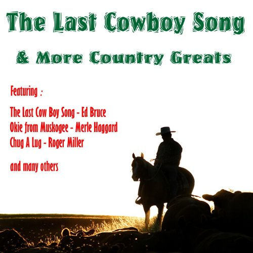 The Last Cowboy Song + More Co...
