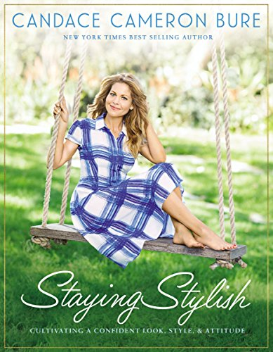 Staying Stylish: Cultivating a Confident Look, Style, and Attitude (Tanner Ray)
