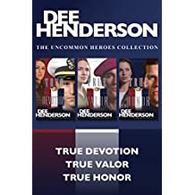 The Uncommon Heroes Collection: True Devotion / True Valor / True Honor