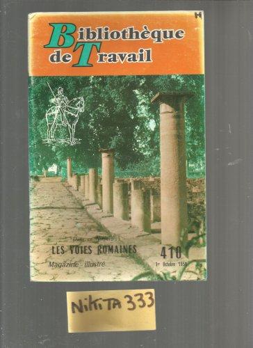 Bt Bibliothèque De Travail 410 Les Voies Romaines [Broché] by collectif