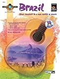 Brazil: Your Passport to a New World of Music [With CD] (Guitar Atlas)