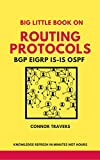 #7: Big Little Book On Routing Protocols: BGP EIGRP IS-IS OSPF Refresh In Minutes