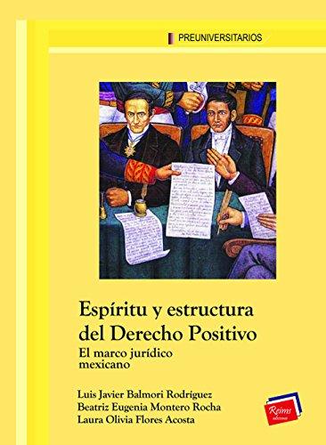 Espíritu y estructura del Derecho Positivo (Preuniversitarios)