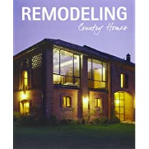 REMODELING COUNTRY HOME