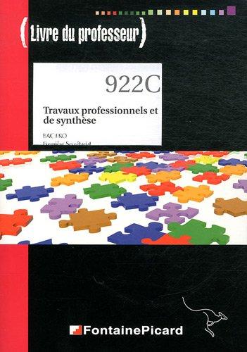 Travaux professionnels et de synthèse 1e Bac pro secrétariat : Livre du professeur (1Cédérom) par Jean-Yves Michon, Jocelyne Genoux