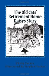 The Old Cats' Retirement Home: Daisy's Story