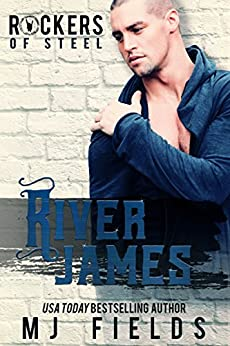 River James: Rockers of Steel by [Fields, MJ]