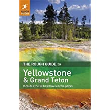 The Rough Guide to Yellowstone & Grand Teton