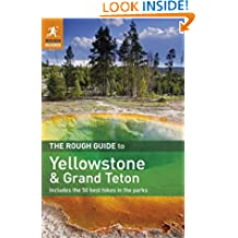 The Rough Guide to Yellowstone & Grand Teton (Rough Guides)