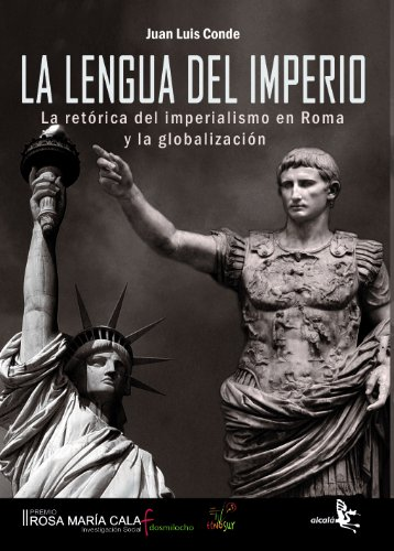 Lengua Del Imperio. La Retorica D (Historia)