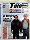 FRANCE SOIR TELE du 07/11/2006 - AUDIENCES EN BAISSE POUR FOGIEL - TF1 - FILM - L'ENQUETE CORSE - FRANCE 2 - MAGAZINE - CA SE DISCUTE JOUR APRES JOUR - FRANCE 3 - SERIE - THE CLOSER - M6 - MAGAZINE - VOUS ETES CE QUE VOUS MANGEZ - LA DERNIERE TRAQUE DE MESRINE - ECHOS - LES MAITRES DE L'HORREUR SUR CANAL + - 24 HEURES CHRONO SUR DIX CHAINES LOCALES
