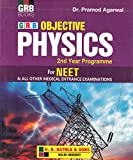 Objective Physics for NEET & All Other Medical Entrance Examinations 2nd Year Programme (2018-2019) by Dr. Pramod Agarwal