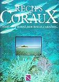 Image de Récifs et coraux