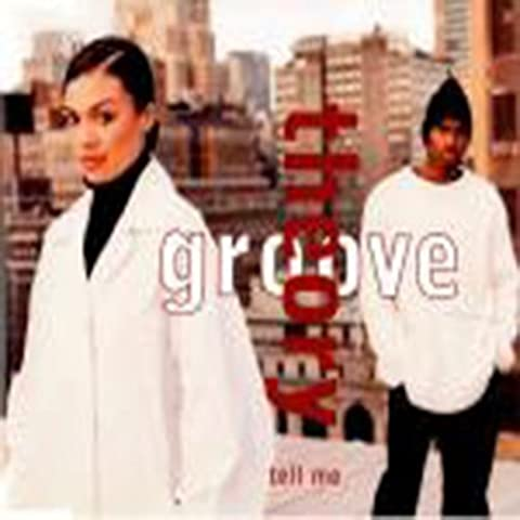 Groove Theory - Tell Me [Import