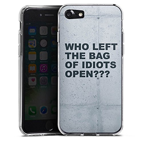 Apple iPhone X Silikon Hülle Case Schutzhülle Idiot Spruch Statement Silikon Case transparent