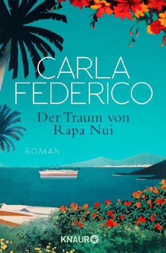 Buchseite und Rezensionen zu 'Der Traum von Rapa Nui: Roman' von Carla Federico