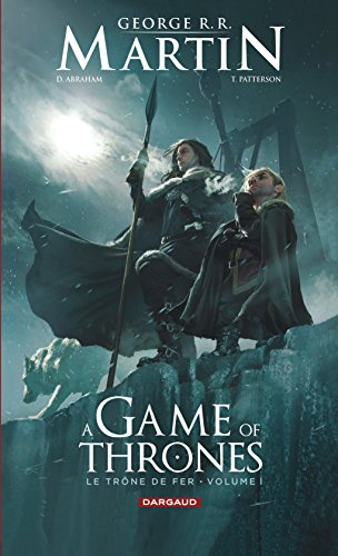 A Game of Thrones. Partie 1, Le trône de fer