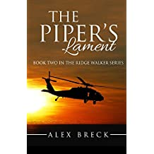 The Piper's Lament: Book Two In The Ridge Walker Series