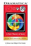 Image de Dramatica: A New Theory of Story (English Edition)
