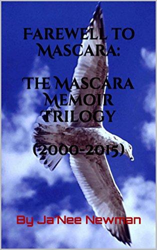 Farewell to Mascara: The Mascara Memoir Trilogy (2000-2015) (English Edition)
