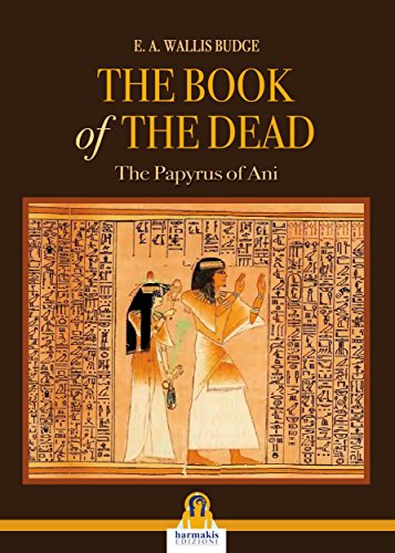 The book of the dead: The Papyrus of Ani (English Edition) eBook ...