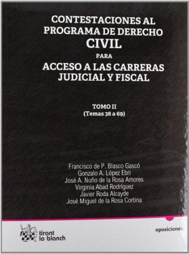 Contestaciones al programa de derecho civil Tomo II para acceso a las carreras judicial y fiscal
