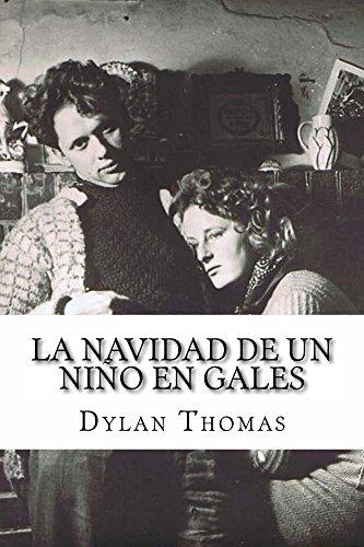 La navidad de un niño en Gales por Dylan Thomas