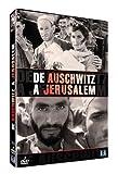 De Auschwitz à Jérusalem