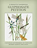 Glyphosate Petition: Government to disclose safety documents (English Edition)
