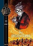 H.G. Wells. Band 6: Der Unsichtbare, Teil 2