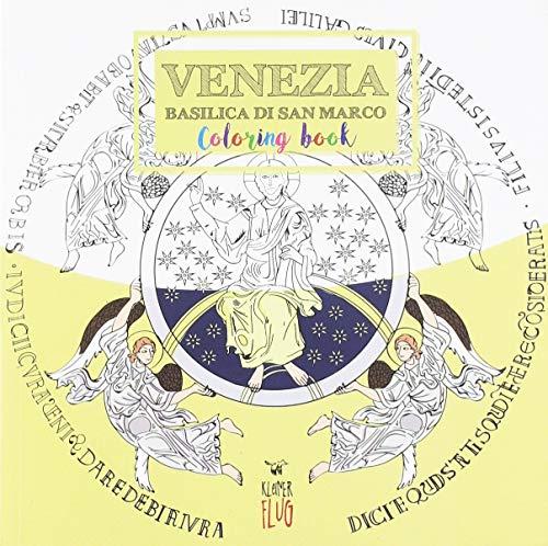 Venezia. Basilica di San Marco. Colouring book. Ediz. italiana e inglese