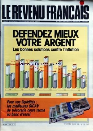 REVENU FRANCAIS (LE) [No 174] du 01/03/1985 - DEFENDEZ MIEUX VOTRE ARGENT - POUR VOS LIQUIDITES - LES MEILLEURES SICAV DE TRESORERIE COURT TERME par Collectif