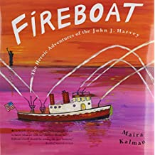 Fireboat with CD: The Heroic Adventure of the John J. Harvey